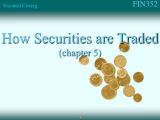 How Securities are Traded chapter 5