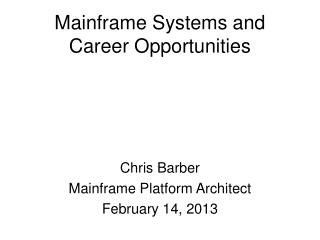 Mainframe Systems and Career Opportunities