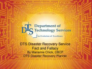 DTS Disaster Recovery Service Fact and Fallacy
