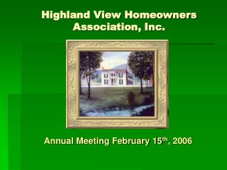 Highland View Homeowners Association, Inc.