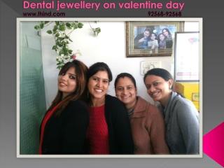 Dental jewellery on valentine day