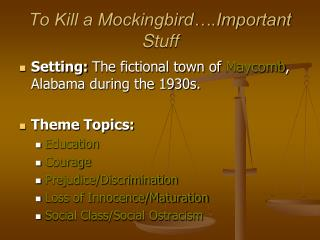 To Kill a Mockingbird .Important Stuff