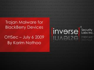 Trojan Malware for BlackBerry Devices  OttSec   July 6 2009