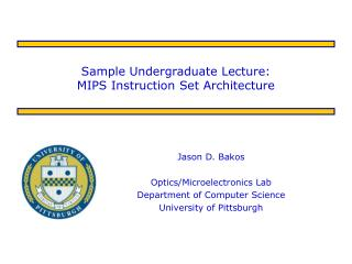 sample undergraduate lecture: mips instruction set architecture