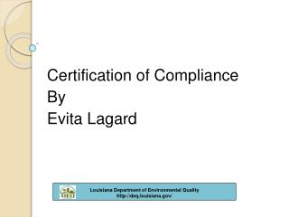 Certification of Compliance By  Evita Lagard