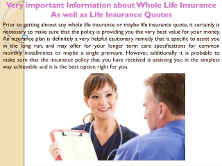 Very important Information about Whole Life Insurance As wel
