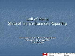 Gulf of Maine State of the Environment Reporting