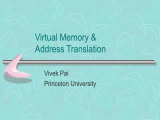 Virtual Memory & Address Translation