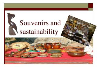 Souvenirs and sustainability