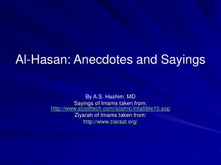 Al-Hasan: Anecdotes and Sayings