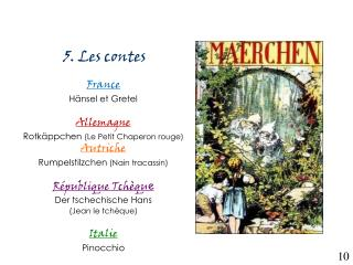 5. Les contes