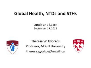 Global Health, NTDs and STHs  Lunch and Learn September 19, 2012