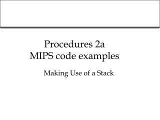 procedures 2a mips code examples