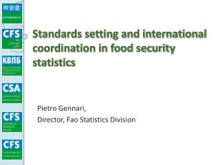 Standards setting and international coordination in food security statistics