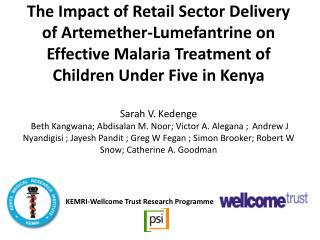 The Impact of Retail Sector Delivery of Artemether-Lumefantrine on Effective Malaria Treatment of Children Under Five in