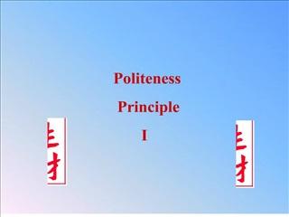 politeness                    principle                        i