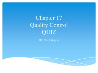 Chapter 17 Quality Control QUIZ