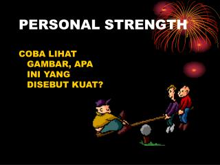 PERSONAL STRENGTH