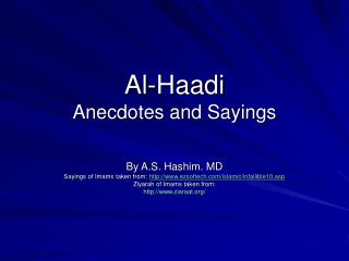 Al-Haadi Anecdotes and Sayings