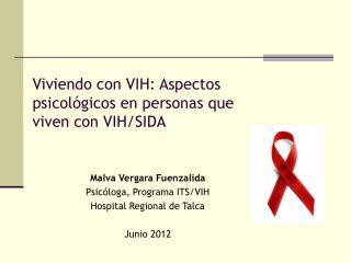 Viviendo con VIH: Aspectos psicol gicos en personas que viven con VIH