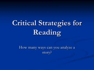 Critical Strategies for Reading