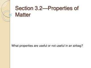 Section 3.2 Properties of Matter