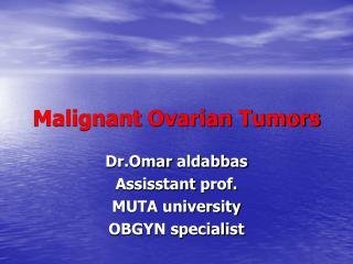 Malignant Ovarian Tumors