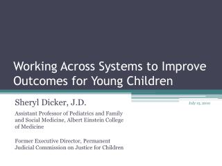 Working Across Systems to Improve Outcomes for Young Children