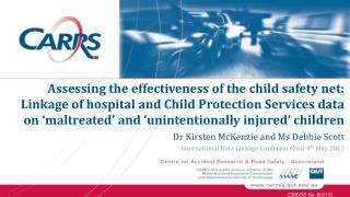 Assessing the effectiveness of the child safety net: Linkage of hospital and Child Protection Services data on  maltreat