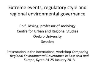 Extreme events, regulatory style and regional environmental governance