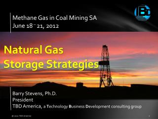 Methane Gas in Coal Mining SA June 18   21, 2012