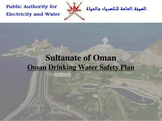 Sultanate of Oman Oman Drinking Water Safety Plan