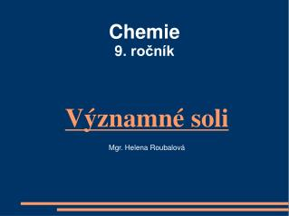Chemie  9. rocn k