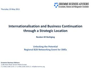 Internationalisation and Business Continuation through a Strategic Location  Reuben M Buttigieg