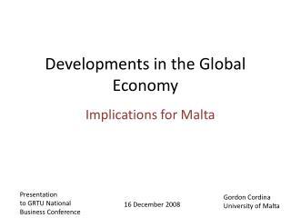 Developments in the Global Economy