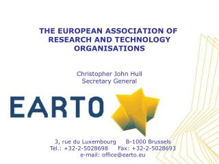 3, rue du Luxembourg     B-1000 Brussels Tel.: 32-2-5028698     Fax: 32-2-5028693 e-mail: officeearto.eu