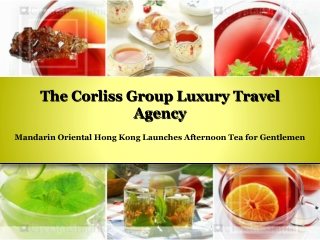 Corliss Group Travel, Mandarin Oriental Hong Kong Launches A