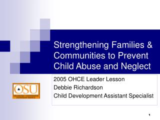 Strengthening Families  Communities to Prevent Child Abuse and Neglect