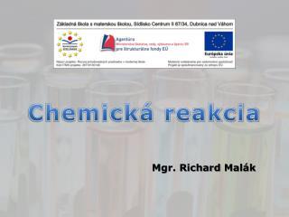 Chemick  reakcia