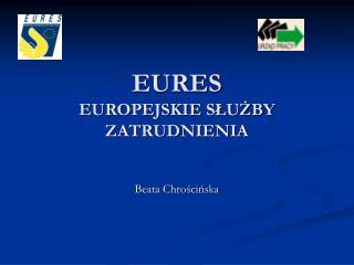 EURES EUROPEJSKIE SLUZBY ZATRUDNIENIA