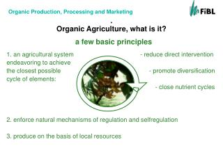 Organic Agriculture, what is it