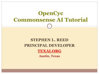 stephen l. reed principal developer texai austin, texas