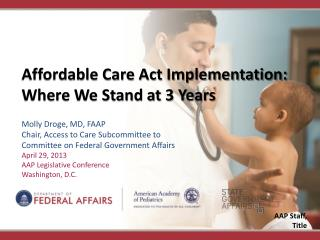 Affordable Care Act Implementation: Where We Stand at 3 Years