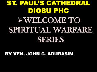 ST. PAUL S CATHEDRAL DIOBU PHC