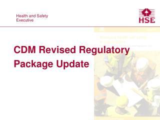 CDM Revised Regulatory Package Update