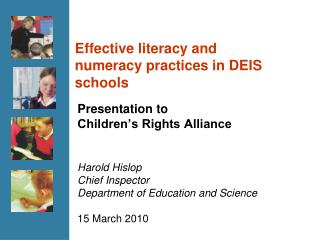 Effective literacy and numeracy practices in DEIS schools