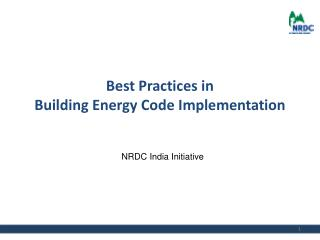 Best Practices in Building Energy Code Implementation