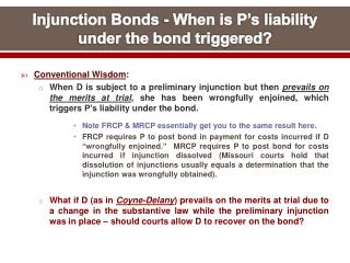 Injunction Bonds - When is P s liability under the bond triggered