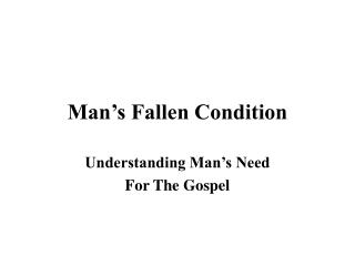 Man s Fallen Condition