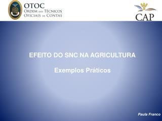 efeito do snc na agricultura  exemplos pr ticos
